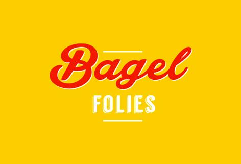 BAGEL FOLIES